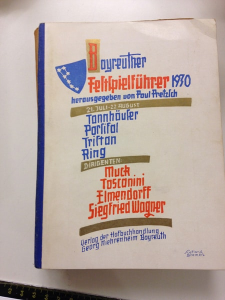 The 1930 program. Siegfried Wagner and Arturo Toscanini are both listened on the cover as conductors •PhotoJeffrey Arlo Brown